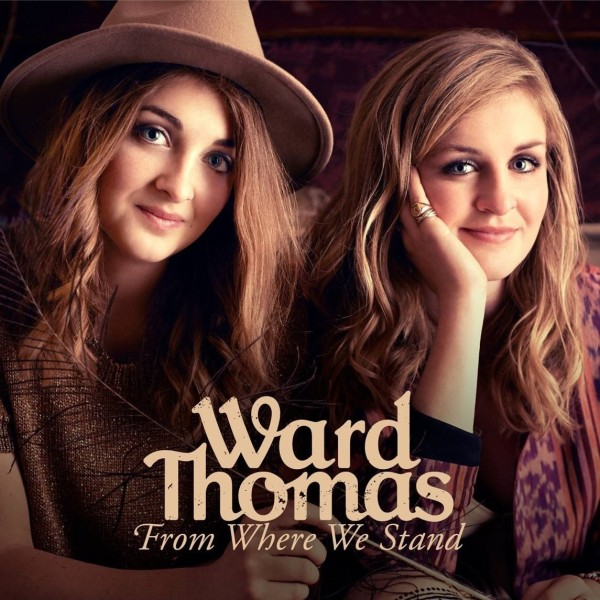 Ward Thomas, From Where I Stand
