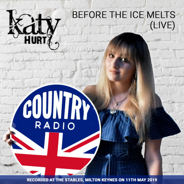 Katy Hurt, Before The Ice Melts (Live)