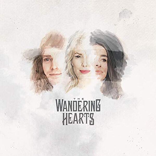 The Wandering Hearts, Nothing Breaks Like A Heart