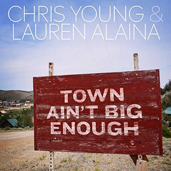 Chris Young, Town Ain't Big Enough [feat. Lauren Alaina]